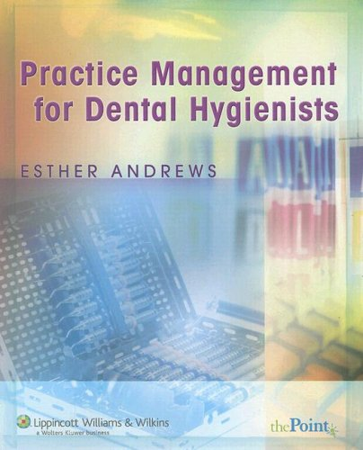 Practice Management for Dental Hygienists   2007 edition cover