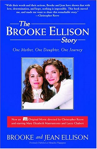 Brooke Ellison Story One Mother, One Daughter, One Journey N/A edition cover