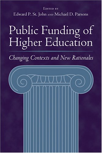 Public Funding of Higher Education Changing Contexts and New Rationales  2004 edition cover
