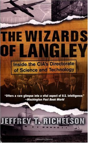Wizards of Langley Inside the CIA's Directorate of Science and Technology N/A edition cover