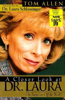 Closer Look at Dr. Laura A Spiritual Perspective N/A 9780889651593 Front Cover