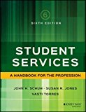 Student Services A Handbook for the Profession 6th 2017 9781119049593 Front Cover