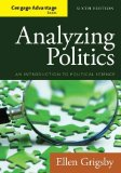 Analyzing Politics:   2014 9781285465593 Front Cover