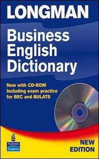 Longman Business Dictionary Paper with CD-ROM  2nd 2007 9781405852593 Front Cover