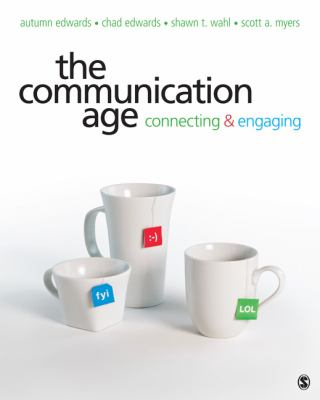 Communication Age Connecting and Engaging  2013 edition cover