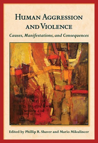 Human Aggression and Violence Causes, Manifestations, and Consequences  2010 edition cover