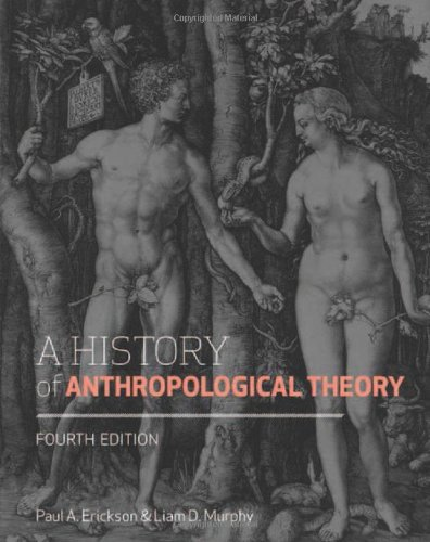 History of Anthropological Theory  4th 2013 (Revised) edition cover