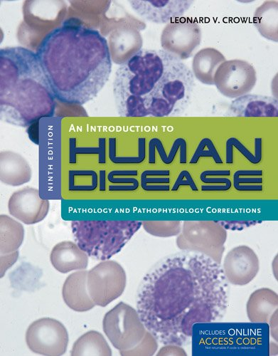 Introduction to Human Disease: Pathology and Pathophysiology Correlations  9th 2013 edition cover