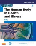 Study Guide for the Human Body in Health and Illness  5th 2014 edition cover