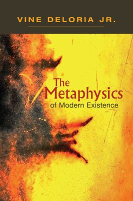 Metaphysics of Modern Existence   2012 edition cover