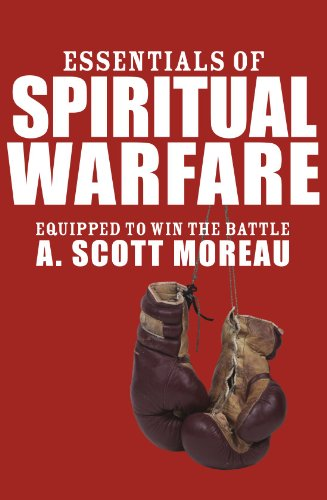 Essentials of Spiritual Warfare Equipped to Win the Battle N/A edition cover