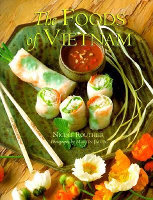 Foods of Vietnam   1999 9781556709593 Front Cover