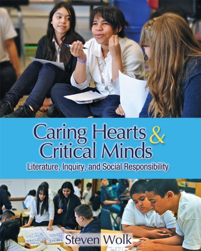 Caring Hearts and Critical Minds Literature, Inquiry, and Social Responsibility 2nd 2013 edition cover
