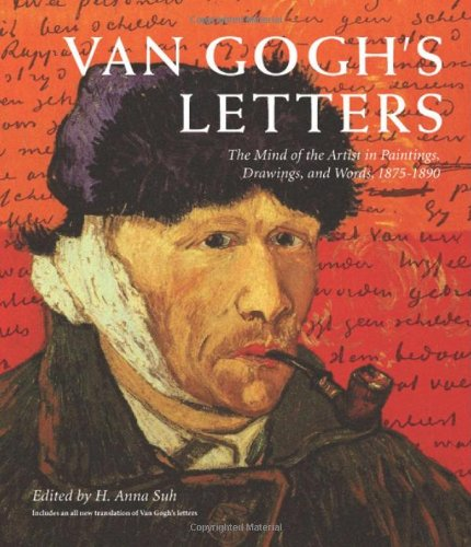 Van Gogh's Letters The Mind of the Artist in Paintings, Drawings, and Words, 1875-1890  2010 edition cover