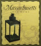 Massachusetts Our Home  2004 (Large Type) edition cover