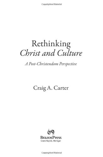 Rethinking Christ and Culture A Post-Christendom Perspective  2006 edition cover