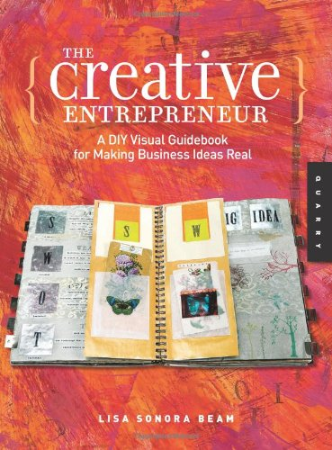 Creative Entrepreneur A DIY Visual Guidebook for Making Business Ideas Real  2008 edition cover
