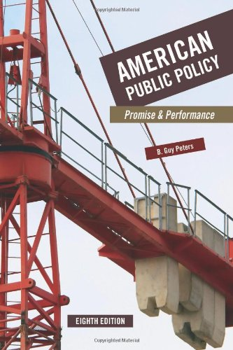 American Public Policy: Promise and Performance, 8th Edition  8th 2008 (Revised) edition cover