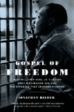 Gospel of Freedom Martin Luther King, Jr. 's Letter from Birmingham Jail and the Struggle That Changed a Nation  2014 edition cover
