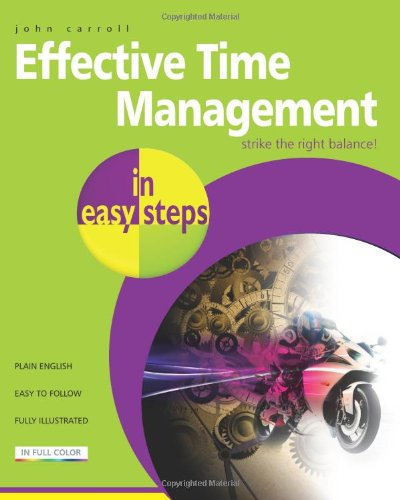 Effective Time Management in Easy Steps   2012 edition cover