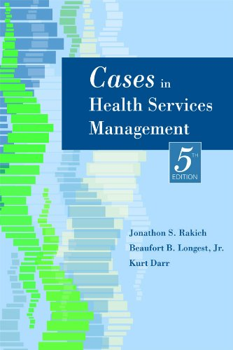 Cases in Health Services Management, Fifth Edition  5th 2010 edition cover