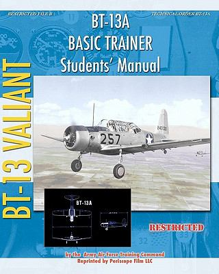 Bt-13A Basic Trainer Students' Manual  N/A 9781935700593 Front Cover