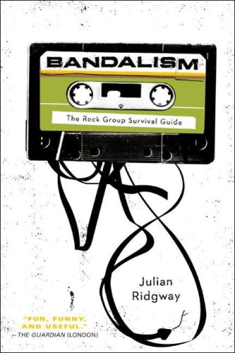 Bandalism The Rock Group Survival Guide N/A 9780061645594 Front Cover