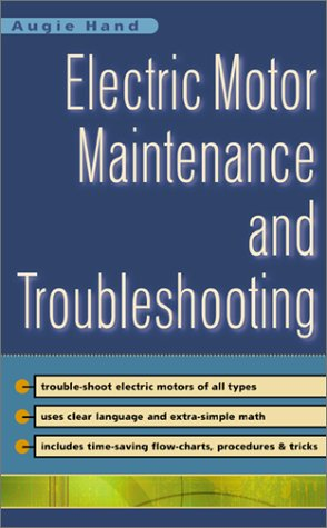 Electric Motor Maintenance and Troubleshooting   2002 9780071363594 Front Cover