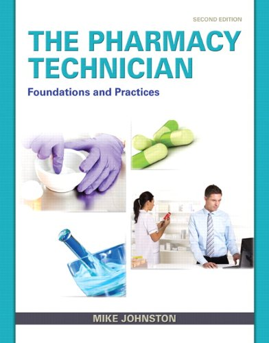 Pharmacy Technician Foundations and Practice 2nd 2014 edition cover