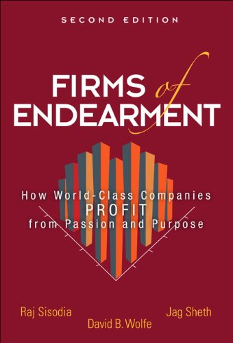Firms of Endearment How World-Class Companies Profit from Passion and Purpose 2nd 2014 edition cover