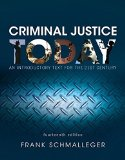 Criminal Justice Today: An Introductory Text for the 21st Century  2016 9780134145594 Front Cover