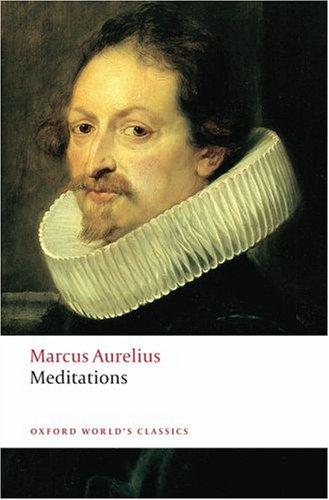 Meditations of Marcus Aurelius Antoninus   2008 9780199540594 Front Cover