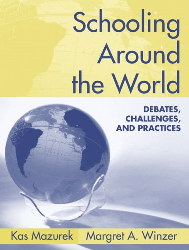 Schooling Around the World Debates, Challenges, and Practices  2006 edition cover