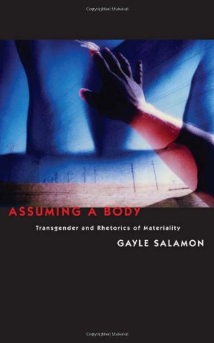 Assuming a Body Transgender and Rhetorics of Materiality  2010 edition cover