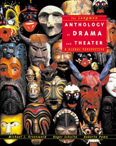 Longman Anthology of Drama and Theater A Global Perspective  2001 edition cover