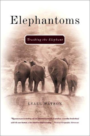 Elephantoms Tracking the Elephant  2003 edition cover