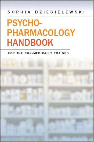Psycho-Pharmacology Handbook for the Non-Medically Trained   2005 edition cover