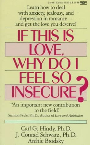 If This Is Love Why Do I Feel So Insecure?  N/A edition cover