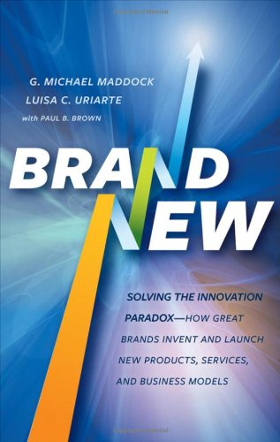 Brand New Solving the Innovation Paradox - How Great Brands Invent and Launch New Products, Services, and Business Models  2011 edition cover
