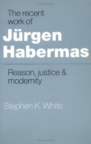 Recent Work of J�rgen Habermas Reason, Justice and Modernity N/A 9780521389594 Front Cover