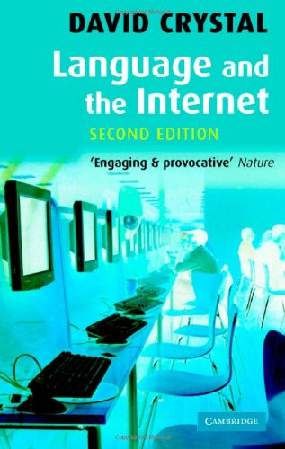 Language and the Internet  2nd 2006 (Revised) 9780521868594 Front Cover
