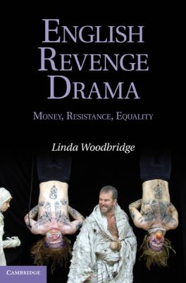 English Revenge Drama Money, Resistance, Equality  2010 9780521884594 Front Cover