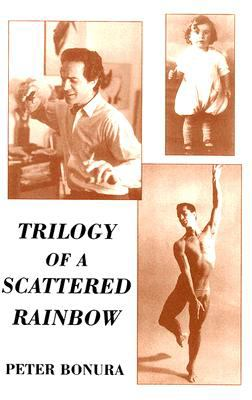 Trilogy of a Scattered Rainbow  N/A 9780533157594 Front Cover