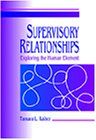 Supervisory Relationships Exploring the Human Element 1st 1997 edition cover