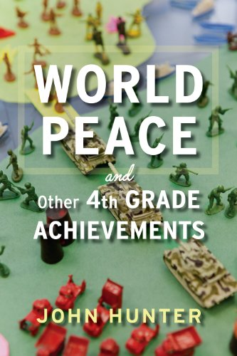 World Peace and Other 4th-Grade Achievements   2013 edition cover
