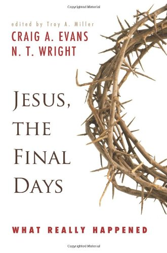 Jesus, the Final Days What Really Happened  2008 edition cover