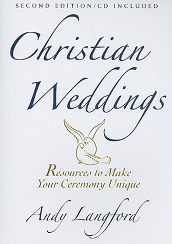 Christian Weddings Resources to Make Your Ceremony Unique 2nd 2008 (Revised) edition cover