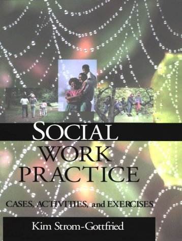 Social Work Practice Cases, Activities and Exercises  1998 edition cover