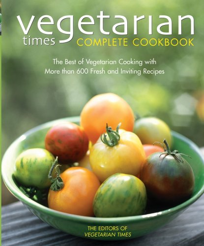 Vegetarian Times Complete Cookbook  2nd 2005 (Revised) edition cover