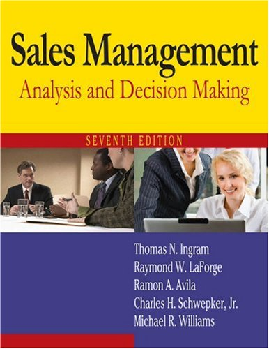 Sales Management Analysis and Decision Making 7th 2009 (Revised) edition cover